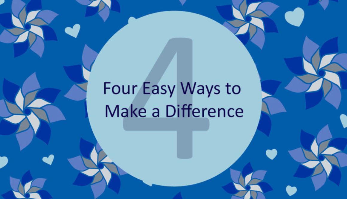 APRIL 2020 - Four Ways to Make a Difference