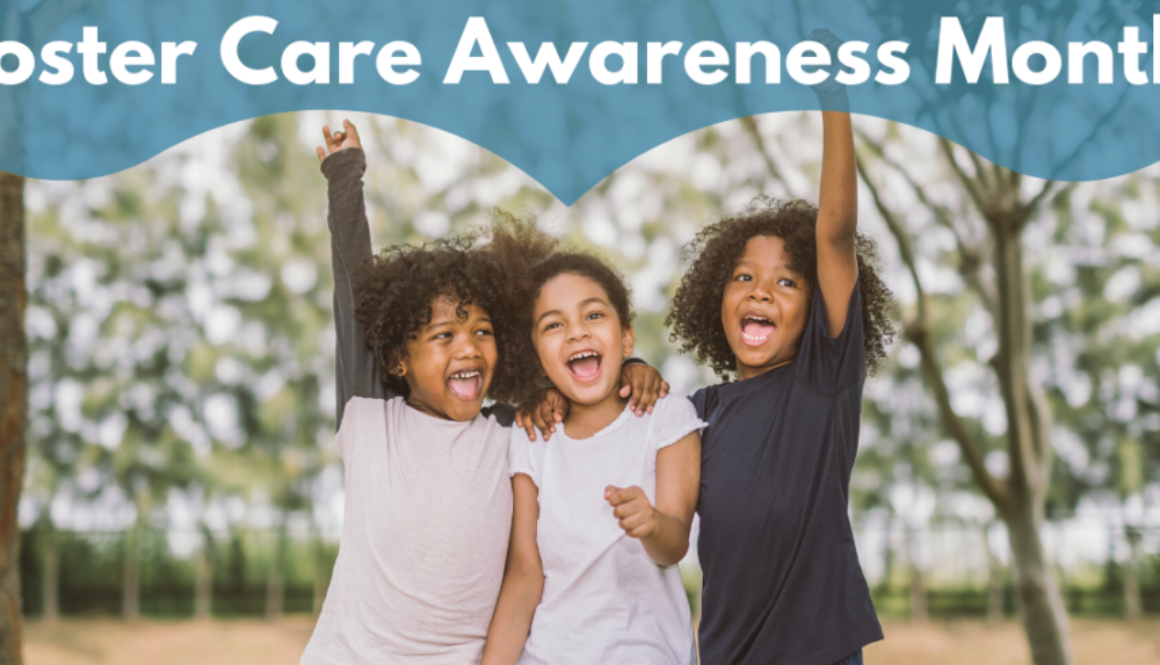 May 2020 - Foster Care Awareness Month
